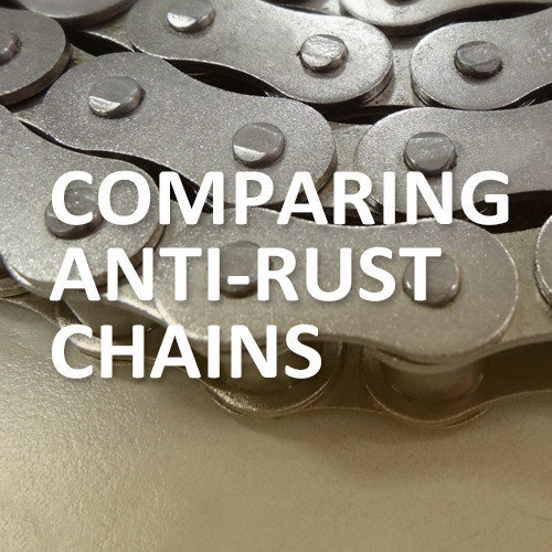 Comparing Anti-rust Chains - Find Out the Most Suitable Application